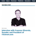 Francesc Riverola's Interview by Forex Think