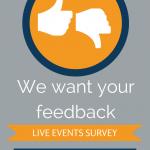Survey: Help us improve our Live Events